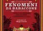 Vite e avventure dei grandi circensi italiani